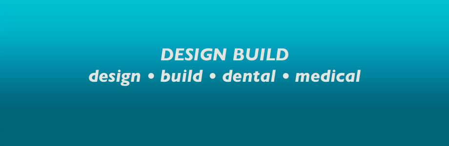 Design Build Dental Medical
