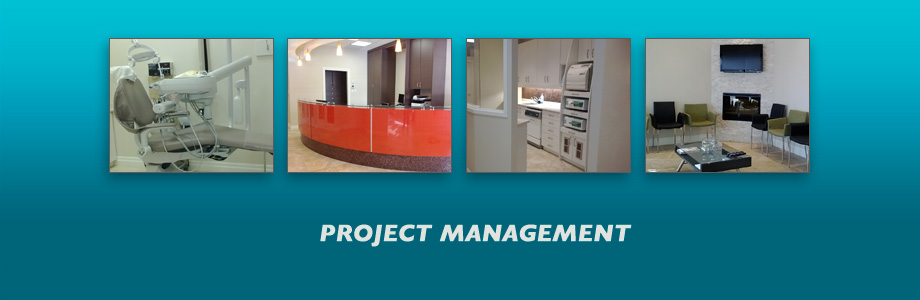 project management dental medical